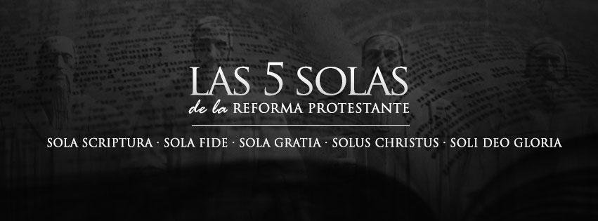 La Sana Doctrina / Las 5 Solas